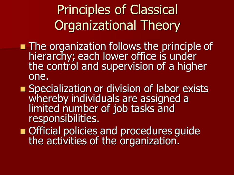 Principles of Classical Organizational Theory
