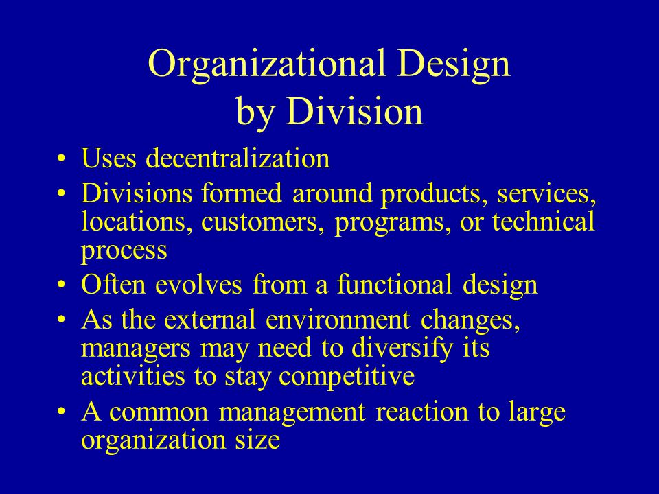 Organizational Design by Division