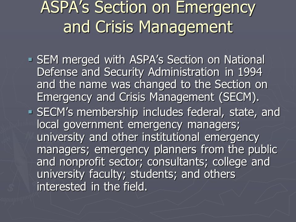 ASPA's Section on Emergency and Crisis Management