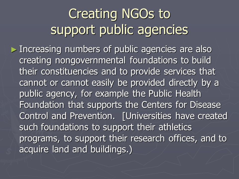 Creating NGOs to support public agencies