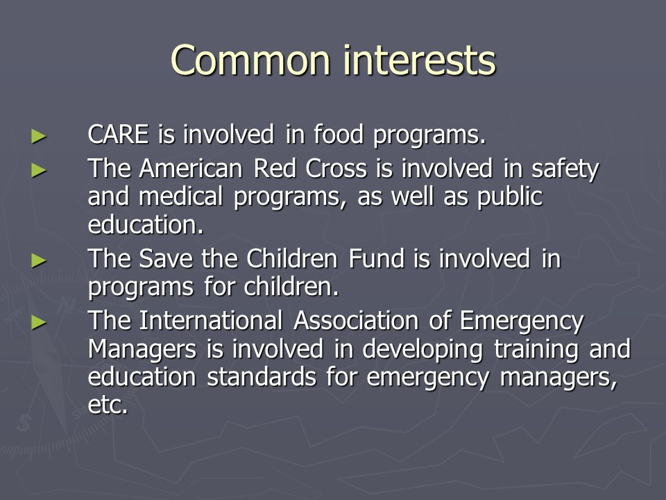 Common interests CARE is involved in food programs.
