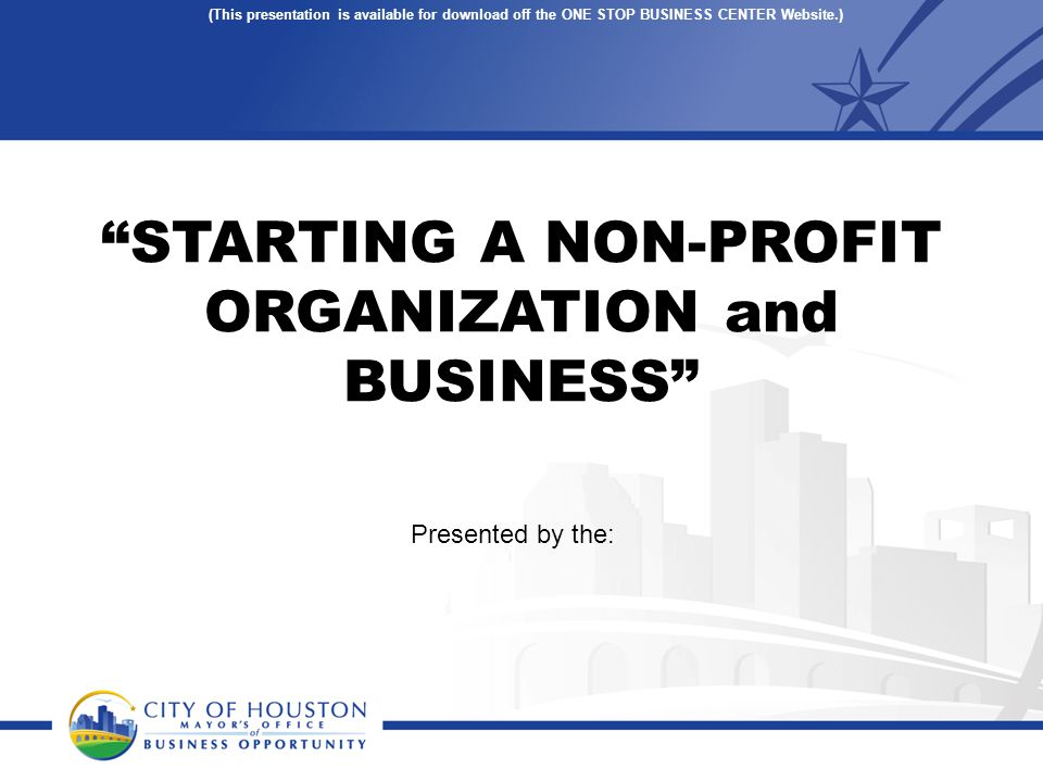 STARTING A NON-PROFIT ORGANIZATION and BUSINESS