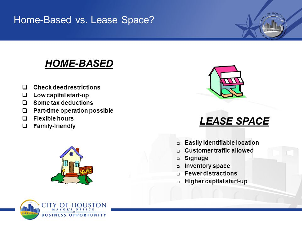 Home-Based vs. Lease Space
