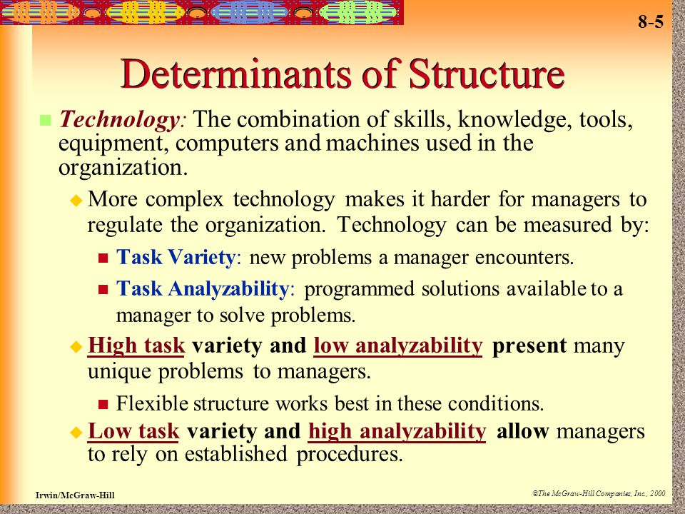 Determinants of Structure