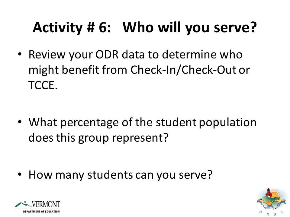 Activity # 6: Who will you serve