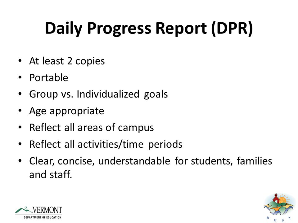 Daily Progress Report (DPR)