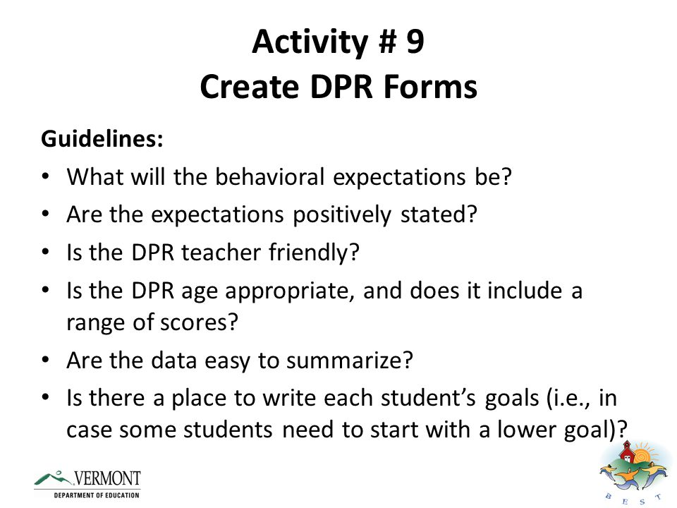 Activity # 9 Create DPR Forms