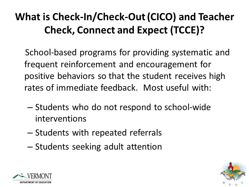 What is Check-In/Check-Out (CICO) and Teacher Check, Connect and Expect (TCCE)