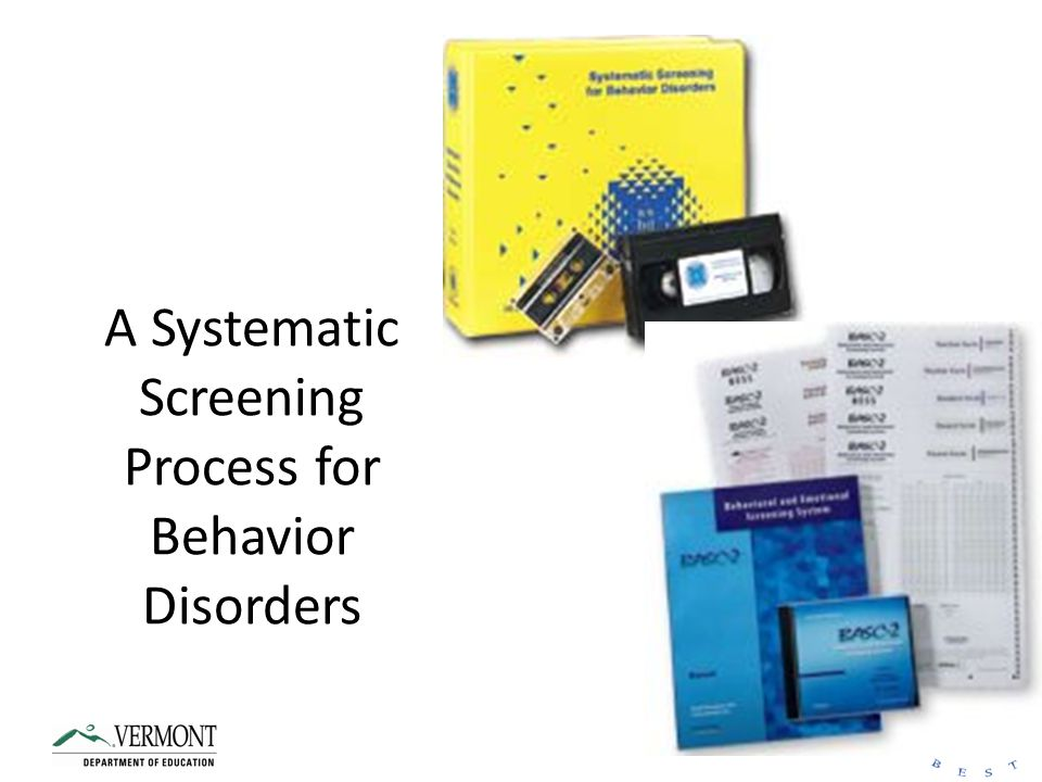 A Systematic Screening Process for Behavior Disorders