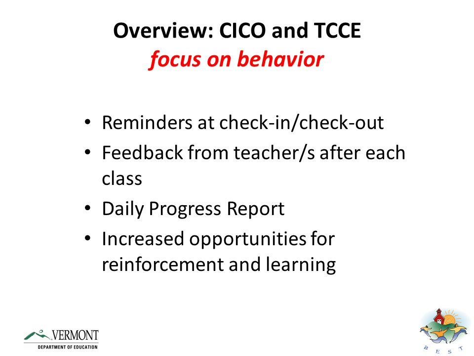 Overview: CICO and TCCE focus on behavior