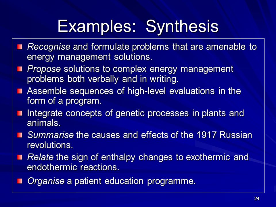 Examples: Synthesis Recognise and formulate problems that are amenable to energy management solutions.