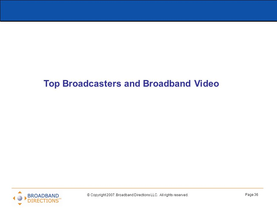 Top Broadcasters and Broadband Video