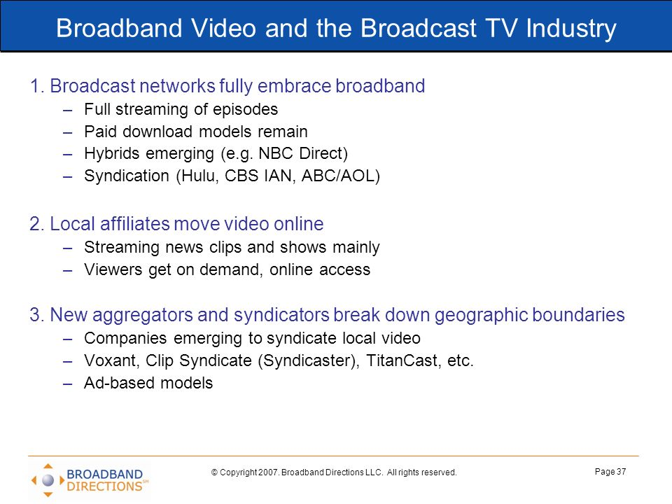 Broadband Video and the Broadcast TV Industry