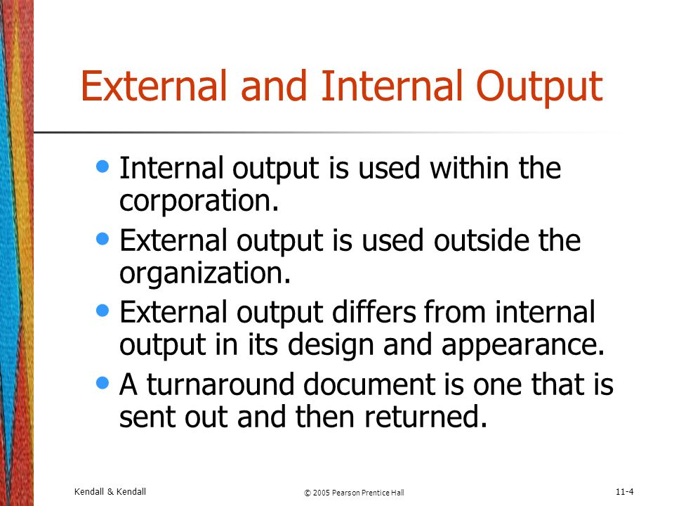 External and Internal Output