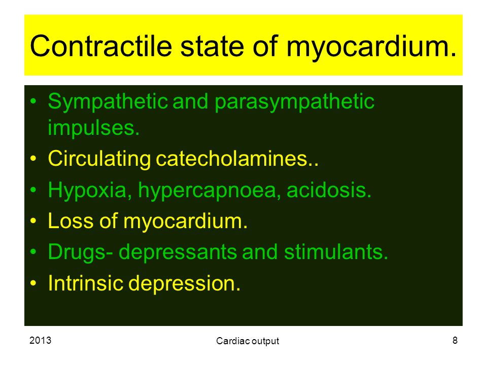 Contractile state of myocardium.