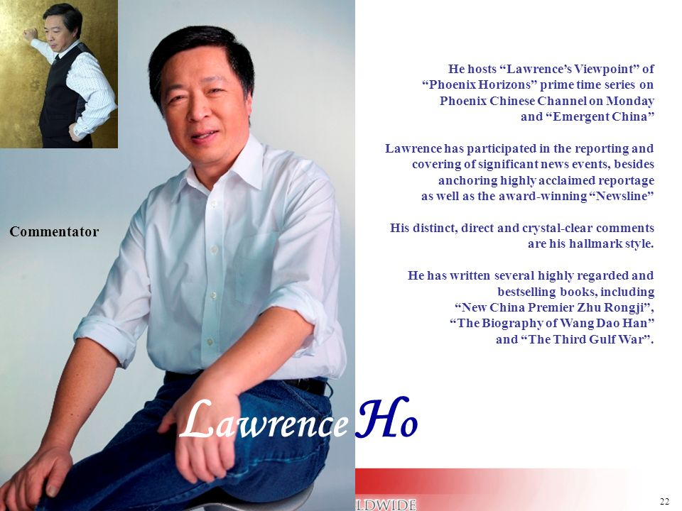 Lawrence Ho Commentator He hosts Lawrence's Viewpoint of