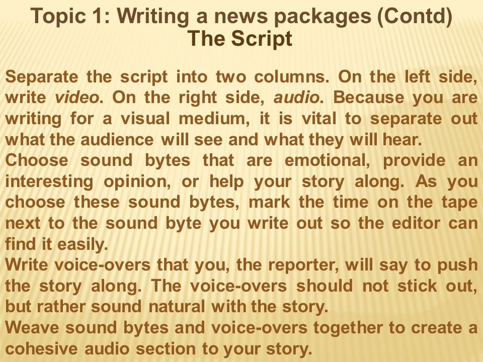 Topic 1: Writing a news packages (Contd)