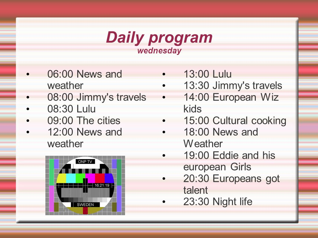 Daily program wednesday