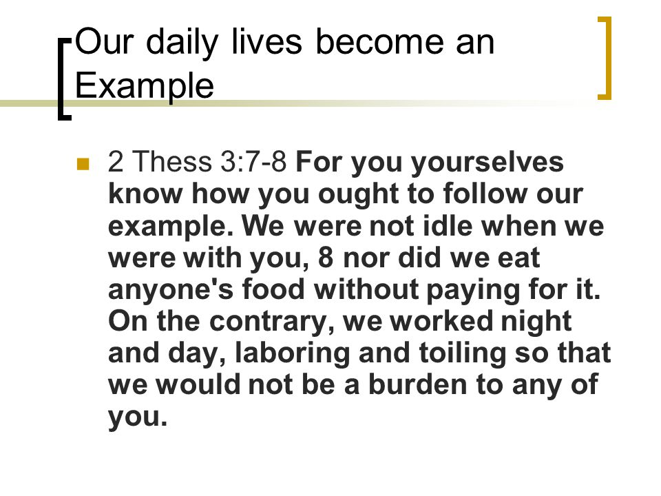 Our daily lives become an Example