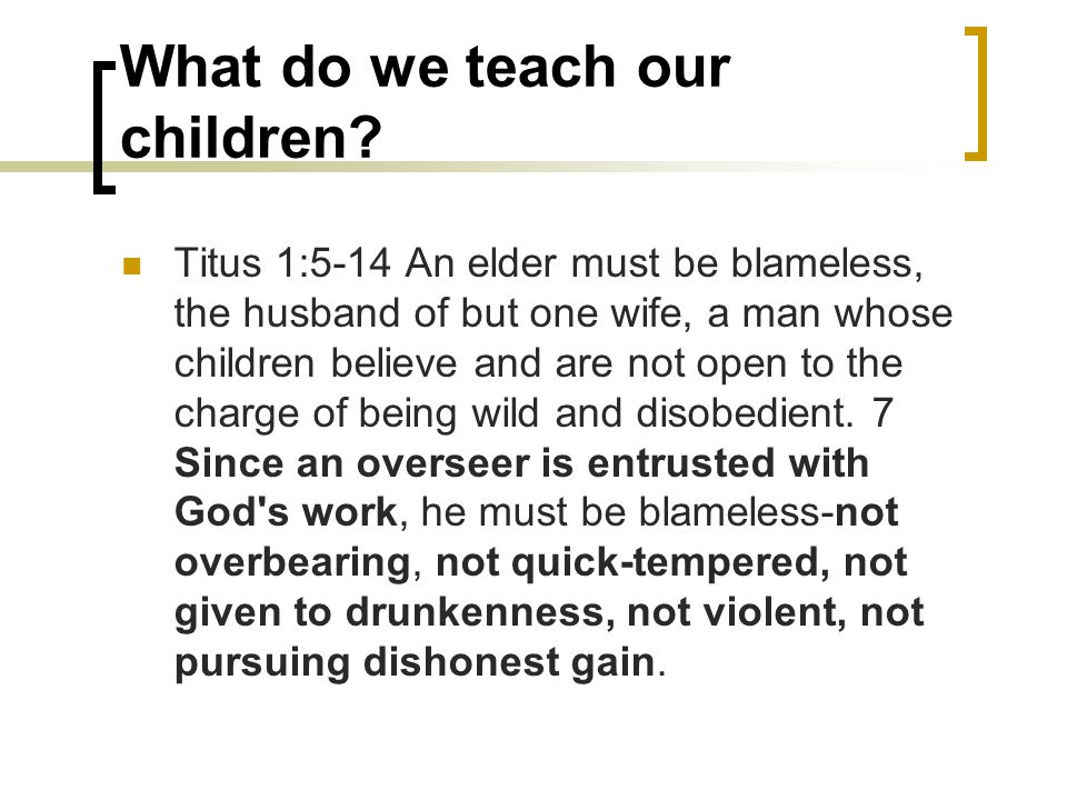 What do we teach our children