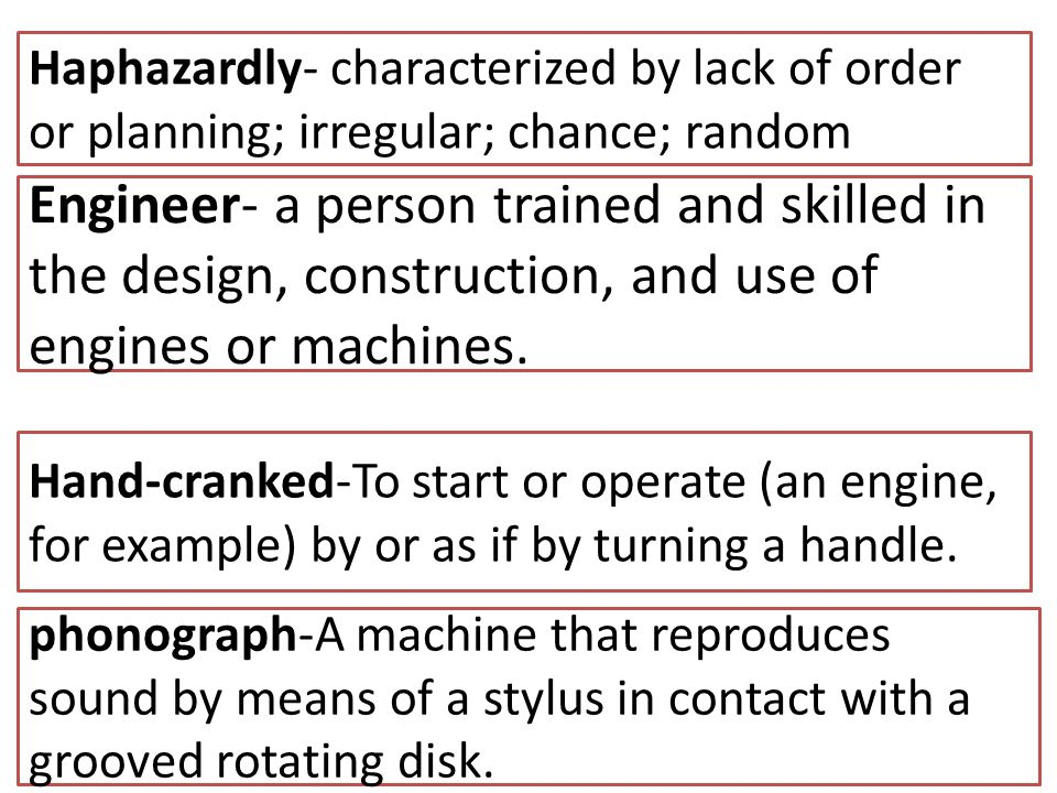 Haphazardly- characterized by lack of order or planning; irregular; chance; random
