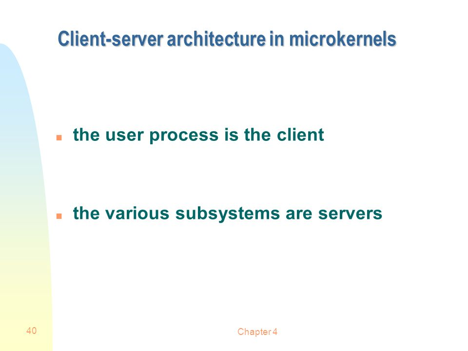 Client-server architecture in microkernels
