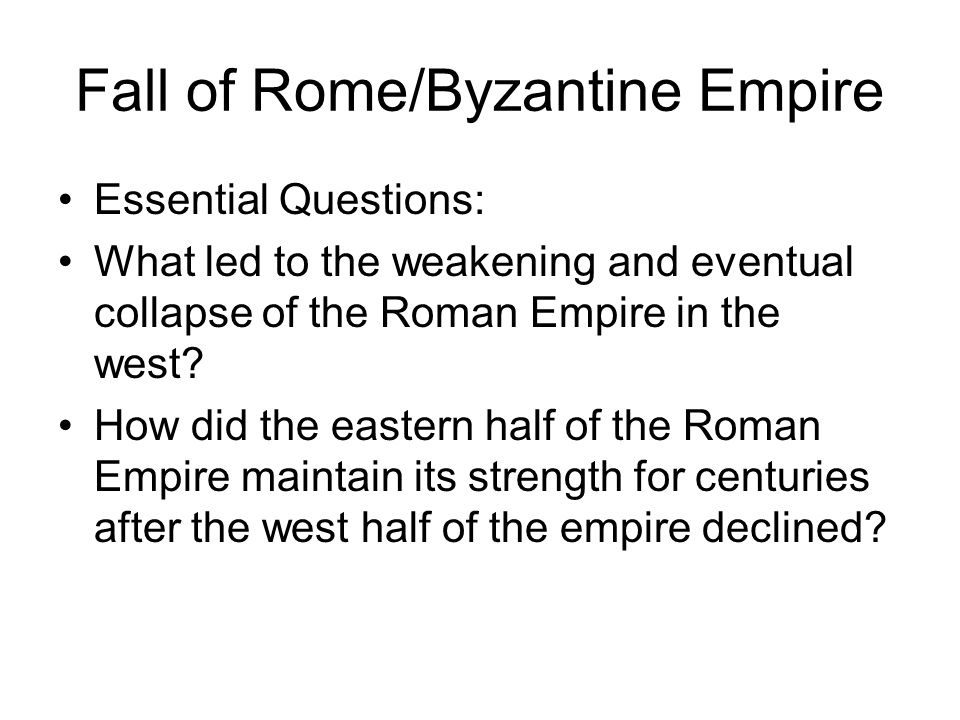 Fall of Rome/Byzantine Empire