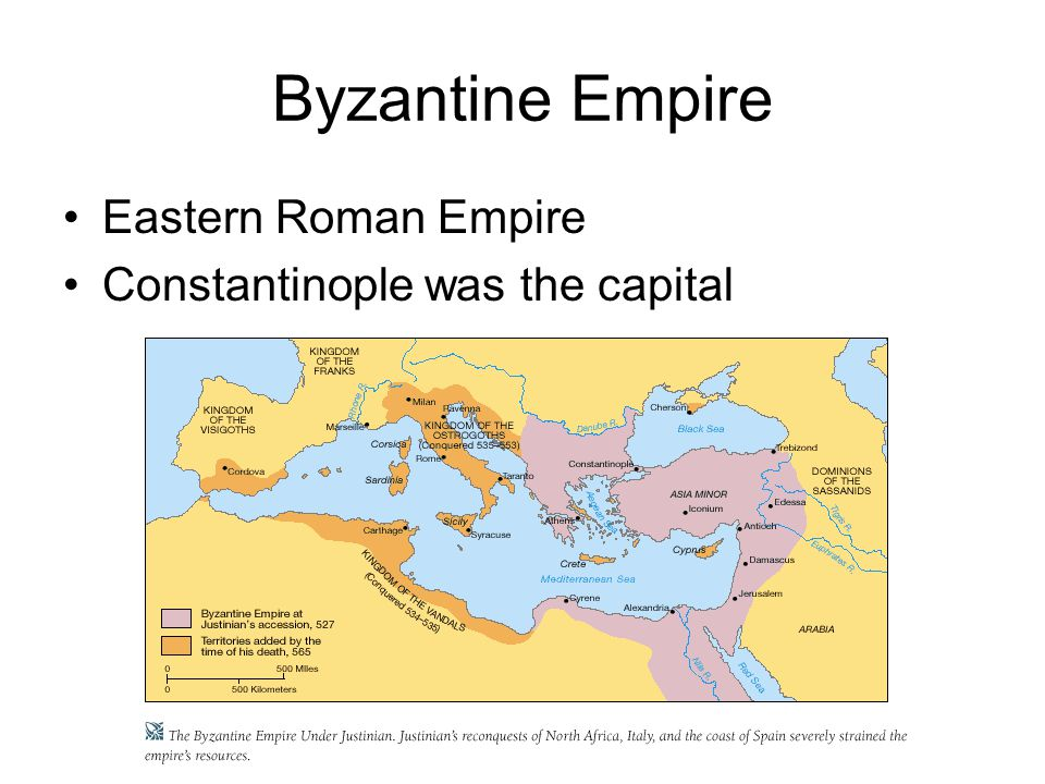 Byzantine Empire Eastern Roman Empire Constantinople was the capital