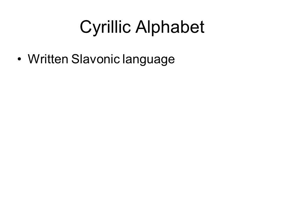 Cyrillic Alphabet Written Slavonic language