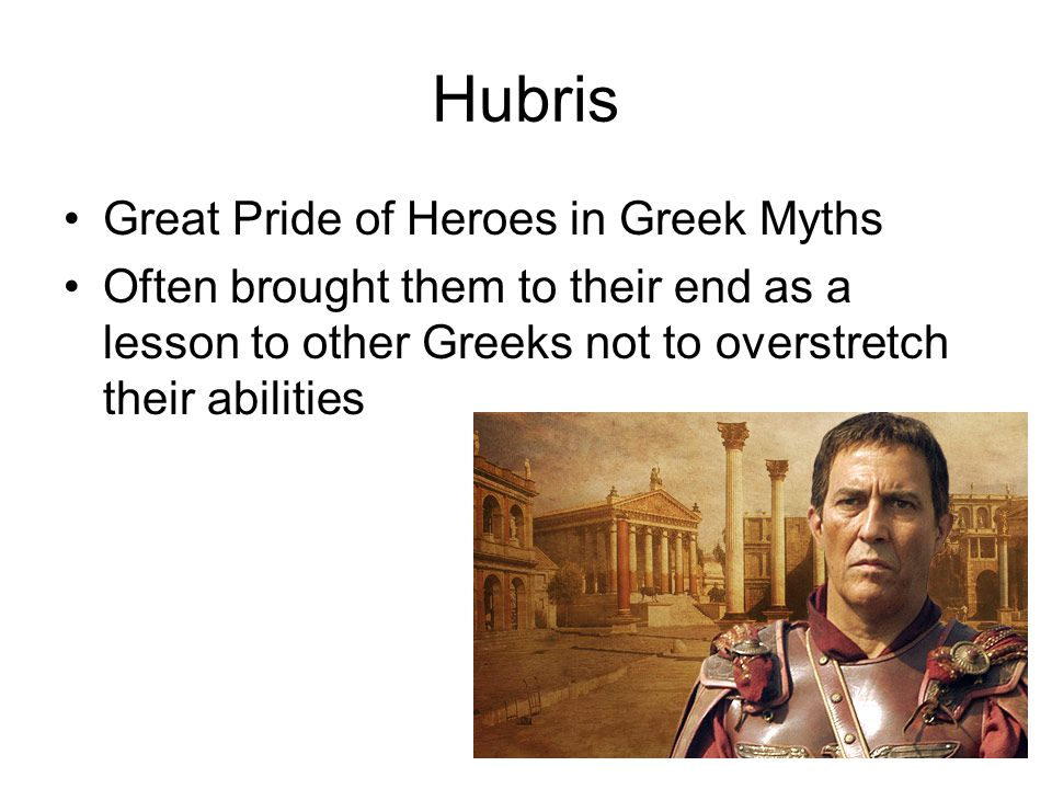 Hubris Great Pride of Heroes in Greek Myths