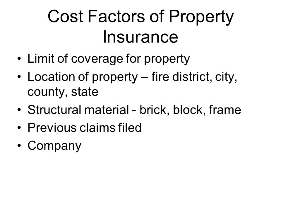 Cost Factors of Property Insurance