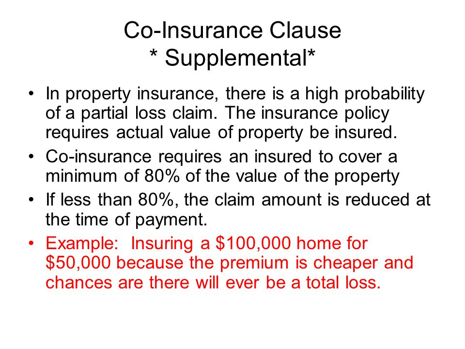 Co-Insurance Clause * Supplemental*