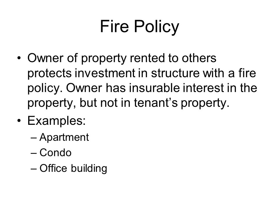 Fire Policy