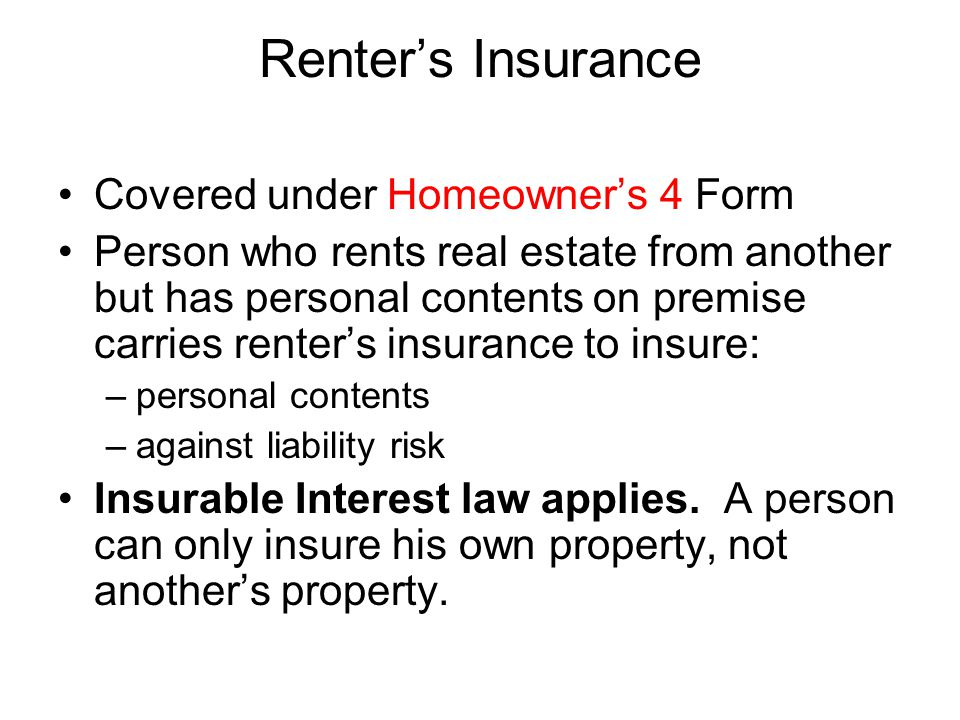 Renter's Insurance Covered under Homeowner's 4 Form