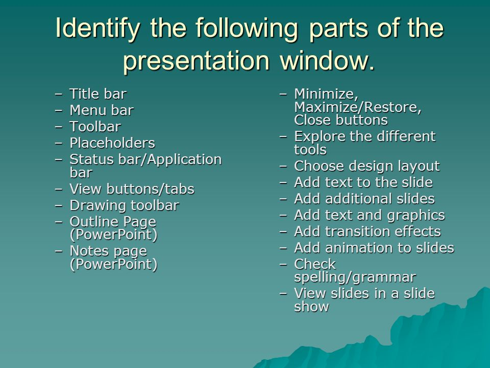 Identify the following parts of the presentation window.