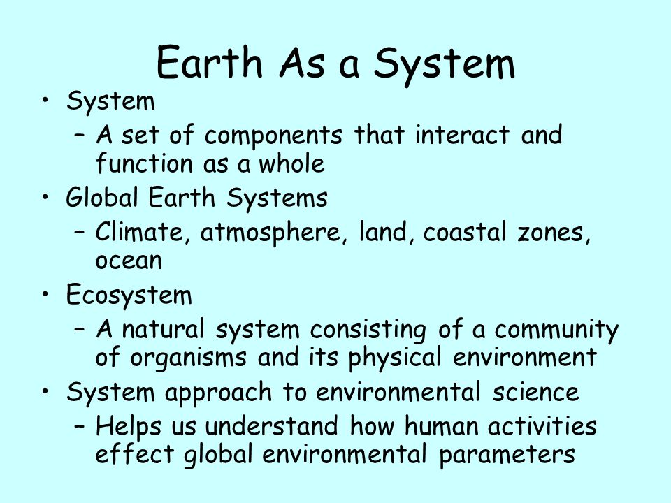 Earth As a System System