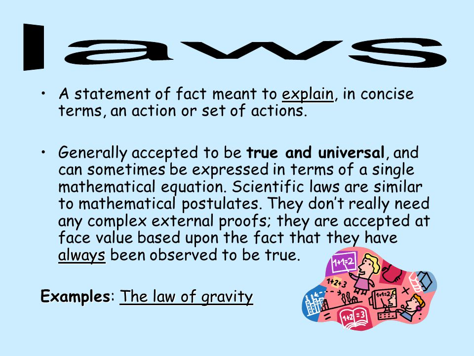 Examples: The law of gravity