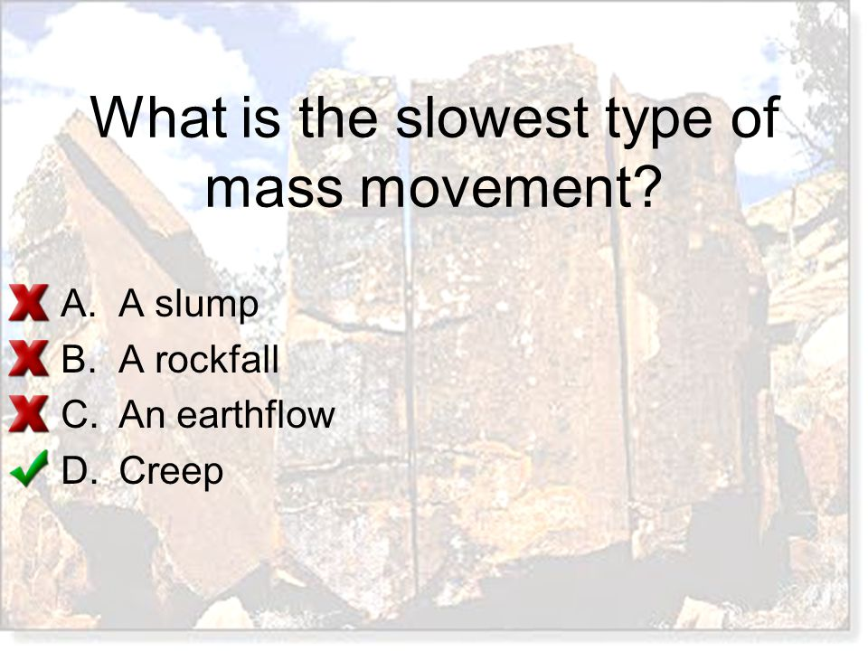 What is the slowest type of mass movement