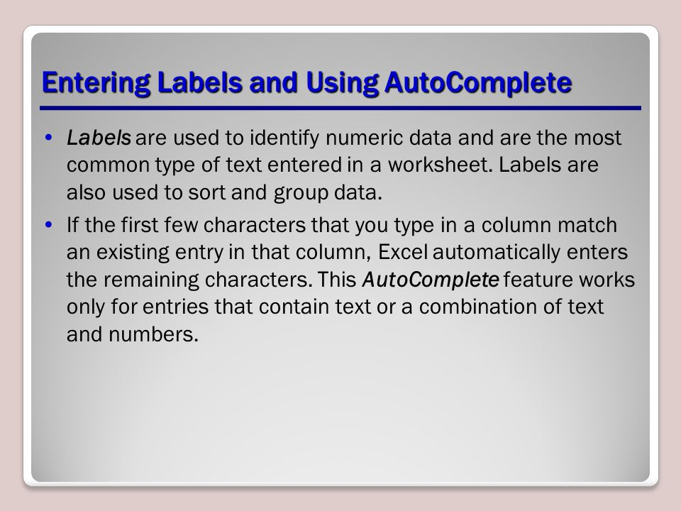 Entering Labels and Using AutoComplete