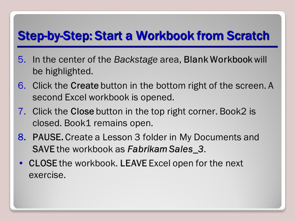 Step-by-Step: Start a Workbook from Scratch