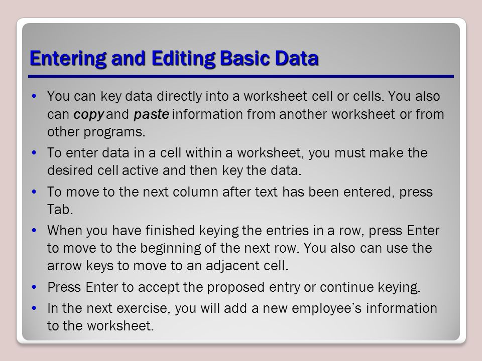 Entering and Editing Basic Data