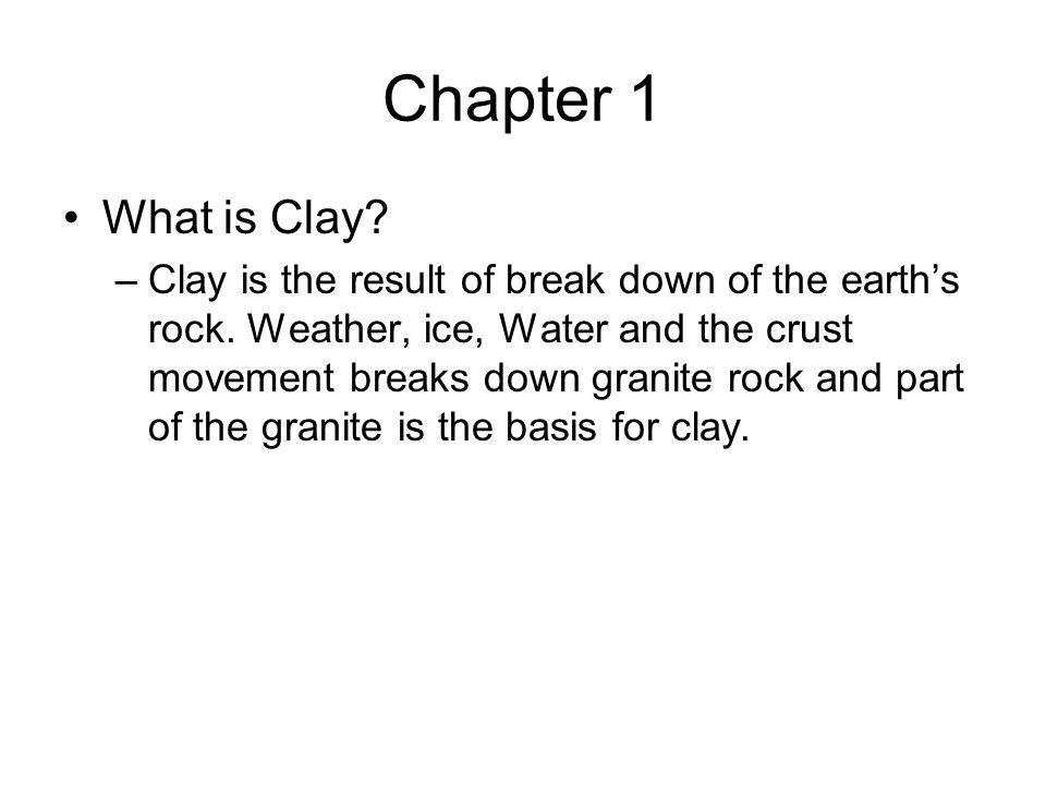 Chapter 1 What is Clay