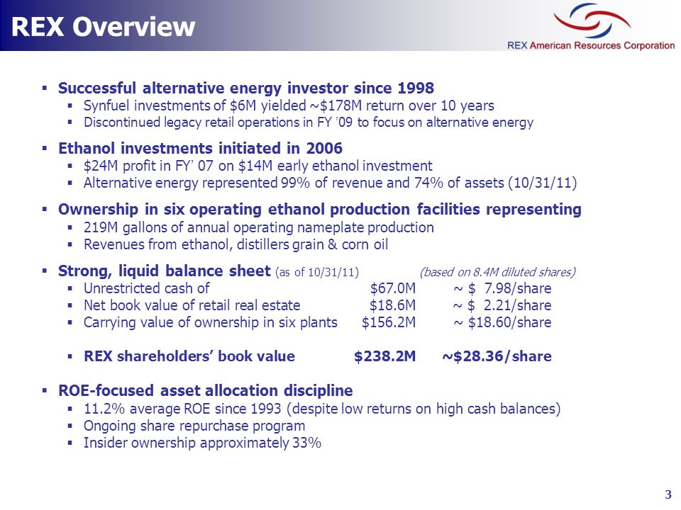 REX Overview Successful alternative energy investor since 1998