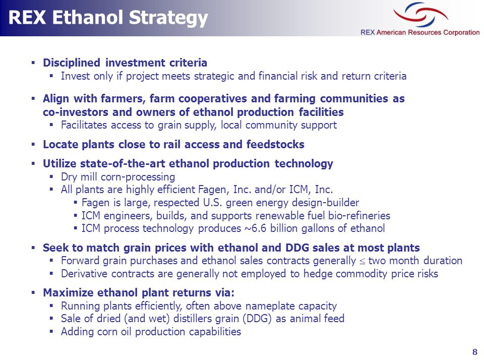 REX Ethanol Strategy Disciplined investment criteria