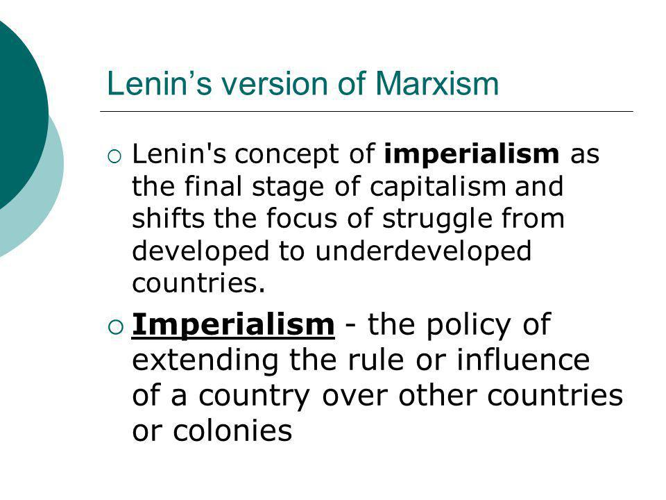 Lenin's version of Marxism