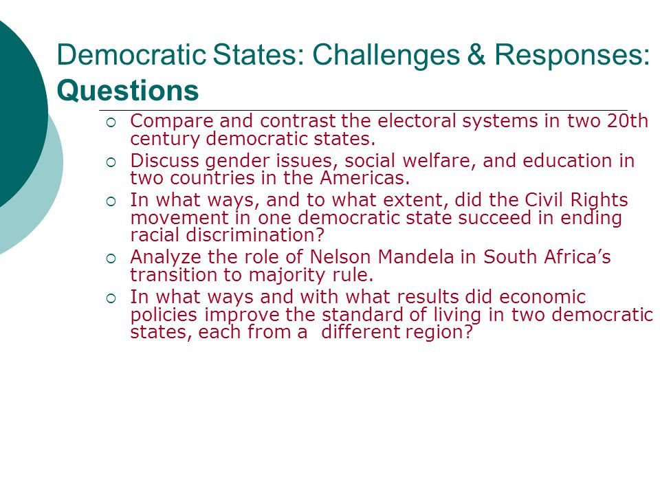 Democratic States: Challenges & Responses: Questions