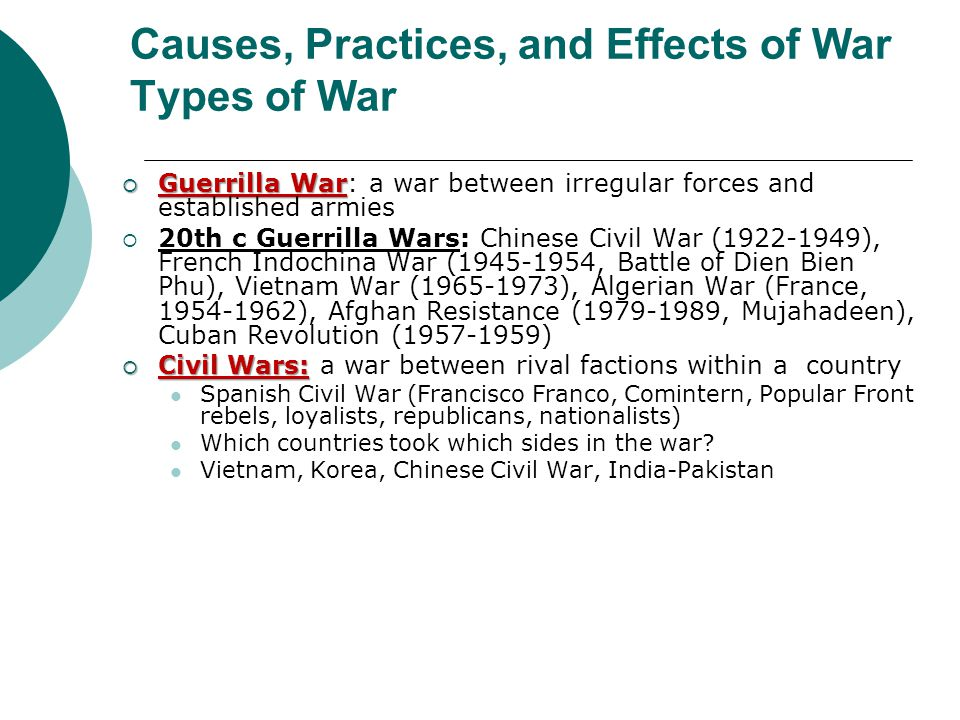 Causes, Practices, and Effects of War Types of War