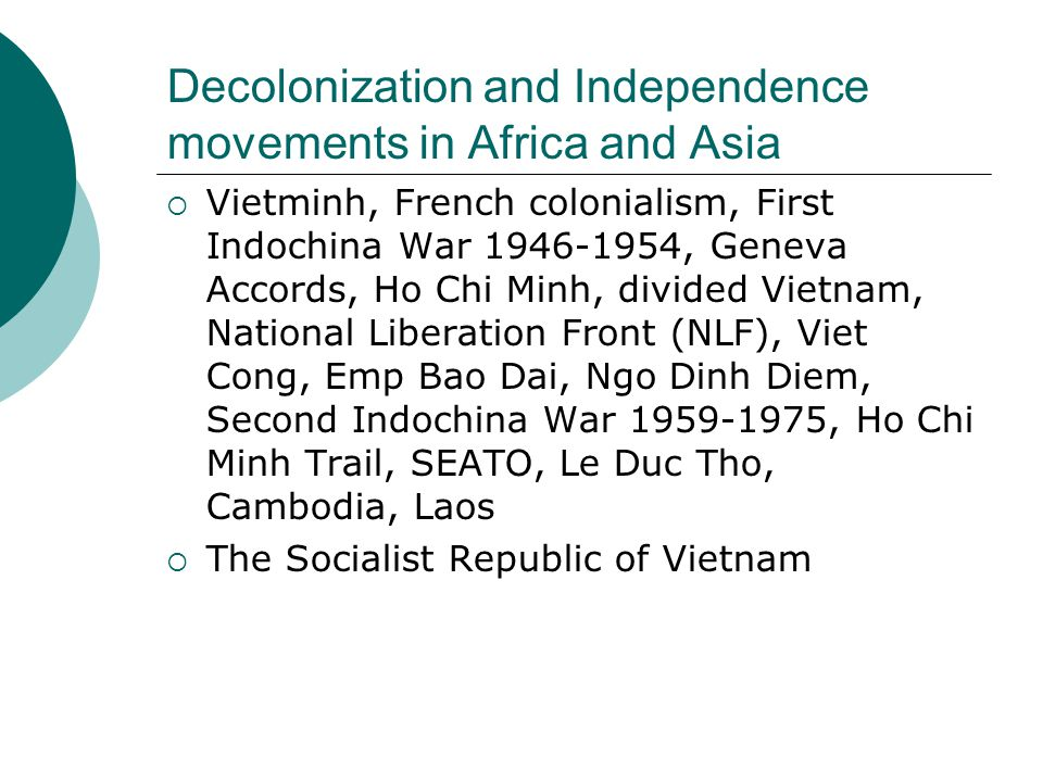 Decolonization and Independence movements in Africa and Asia