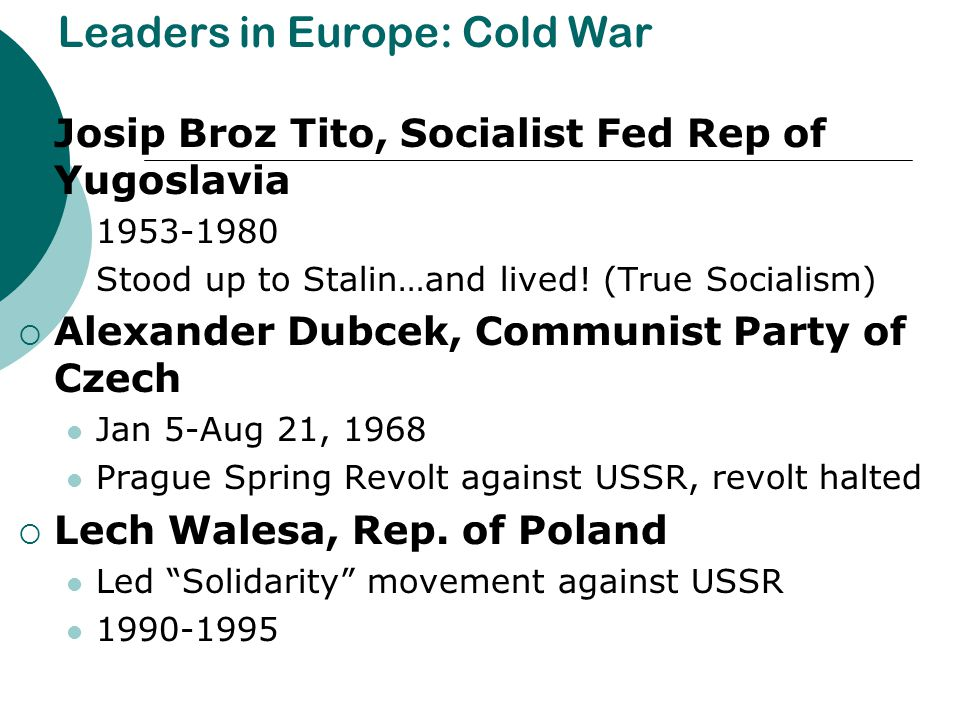 Leaders in Europe: Cold War