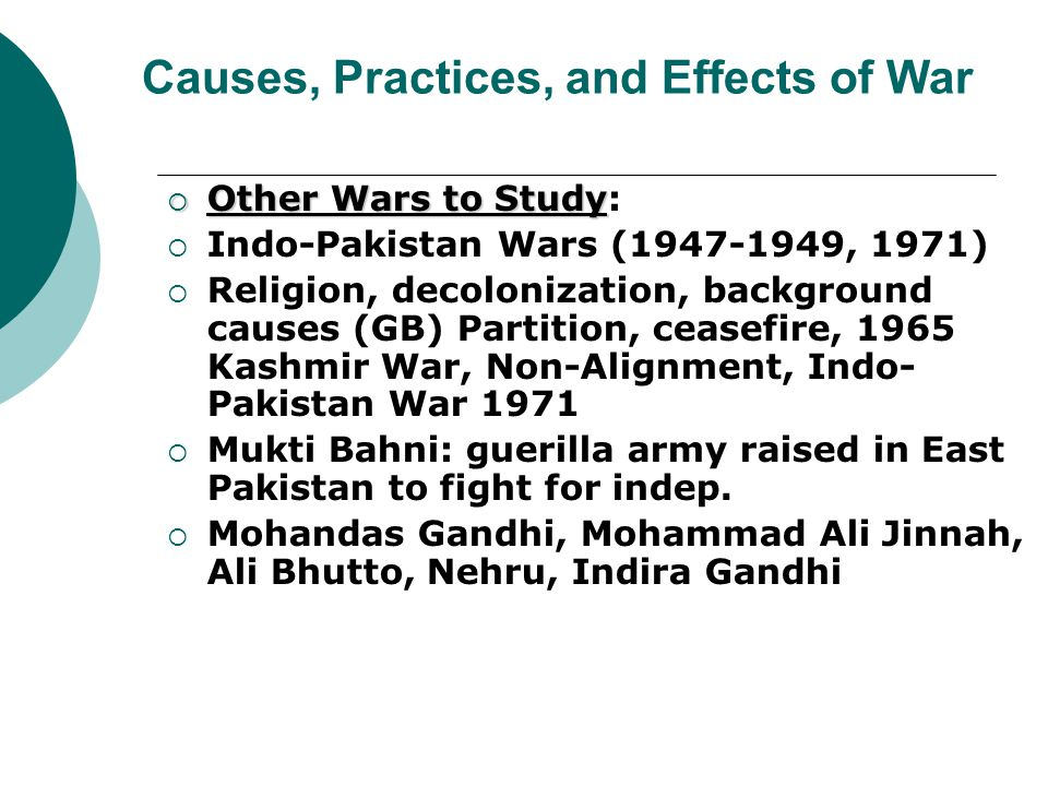 Causes, Practices, and Effects of War